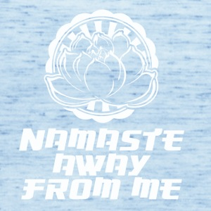 NAMASTE AWAY - Women's Tank Top by Bella