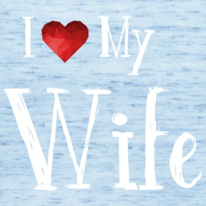 I love my wife - family - Women's Tank Top by Bella