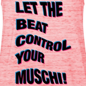 LET THE BEAT CONTROL YOUR PUSSY! - Women's Tank Top by Bella