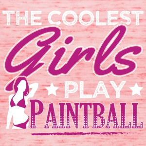 COOLEST GIRLS PLAY PAINTBALL - Women's Tank Top by Bella