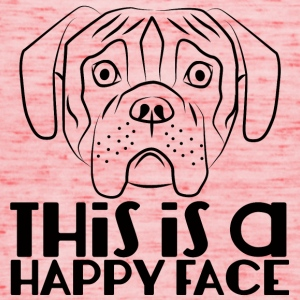 Dog / Boxer: This Is A Happy Face - Women's Tank Top by Bella