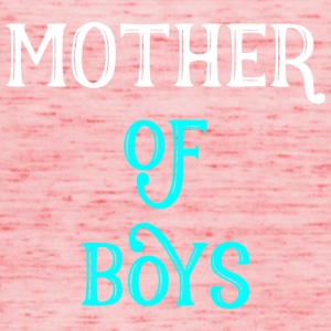 Mother of Boys - mother gift - Women's Tank Top by Bella