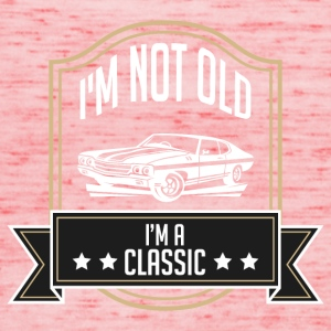 I'm not old, I'm classic - Women's Tank Top by Bella
