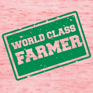 Farmer / Landwirt / Bauer: World Class Farmer - Frauen Tank Top von Bella