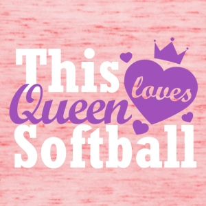 This queen loves softball - Women's Tank Top by Bella