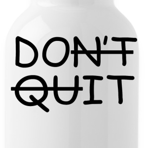 Do not Quit Do It - Water Bottle
