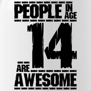 PEOPLE IN AGE 14 ARE AWESOME - Water Bottle