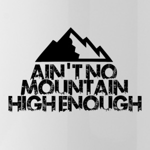 AINT NO MOUNTAIN HIGH ENOUGH FOR BOARDER - Trinkflasche