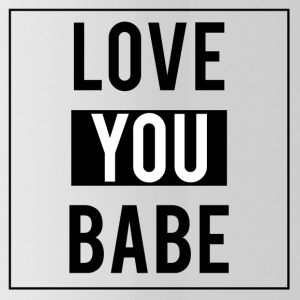 Love you babe - Gourde