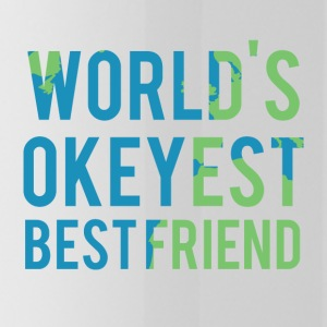 Best friends: World's Okeyest Best Friend - Water Bottle