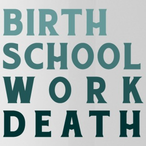 Geboorte Work School Death - Drinkfles