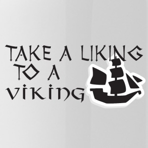 Wikinger: Take A Liking To A Viking - Trinkflasche