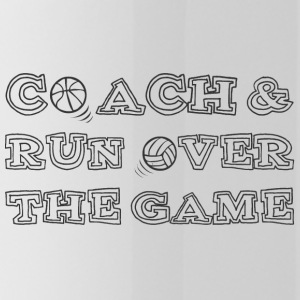 Coach / Entraîneur: Coach & Run Over The Game - Gourde