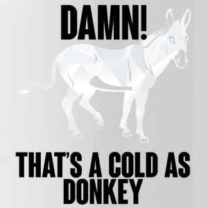 Esel / Bauernhof: Damn! That´s A Cold As Donkey - Trinkflasche