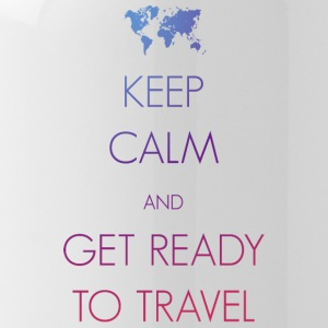 Keep calm and get ready to travel - Trinkflasche