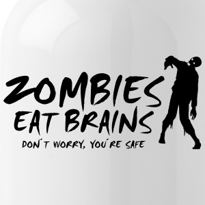 ZOMBIES EAT BRAINS - Don't worry, you're safe - Water Bottle