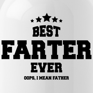 BEST FARTER EVER - Trinkflasche