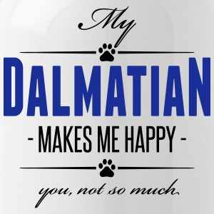 My Dalmatian makes me happy - Trinkflasche