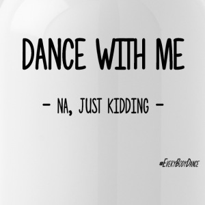 DANCE WITH ME - Gourde