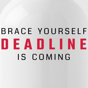 Brace yourself - deadline is coming - Bidon