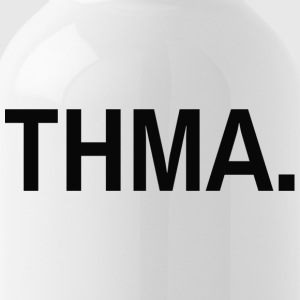 thma. - Water Bottle