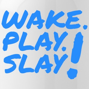 Wake, Play, Slay. Blue. - Water Bottle