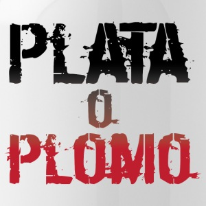 Plata or plomo - Water Bottle
