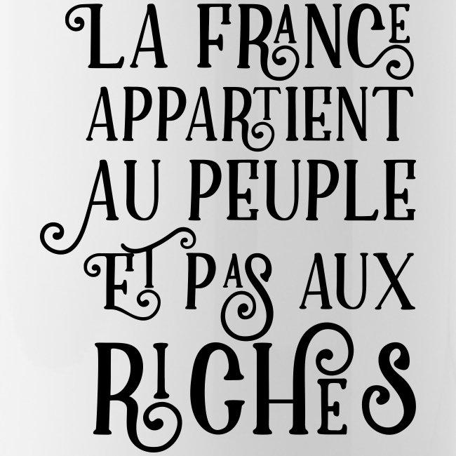 La france appartient au peuple et pas aux riches