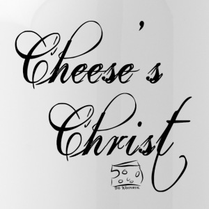 Cheese's Christ - Trinkflasche
