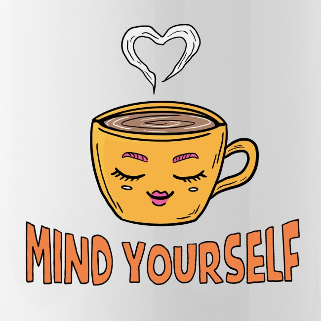 Mind Yourself