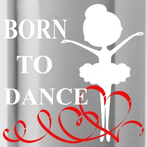 Born to Dance - Water Bottle