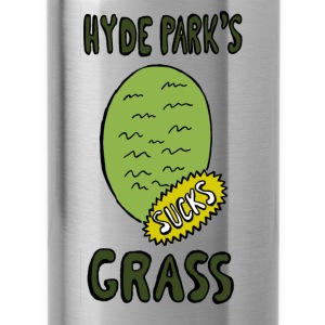 Hyde Park's Grass SUCK - Drinkfles