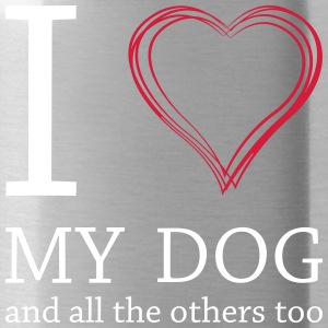 I love my dog! And all the others too! - Trinkflasche