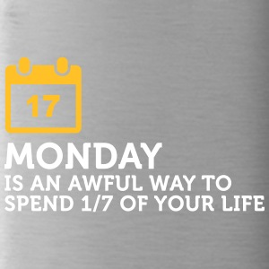 Monday Is My Least Favorite Day Of The Week! - Water Bottle
