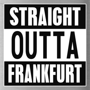 Straight Outta Francfort - Gourde