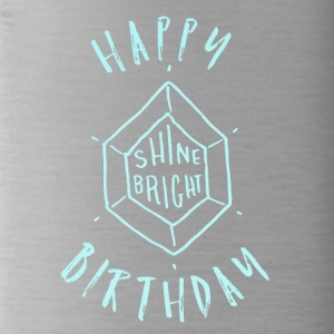 Happy Birthday T-Shirt & Hoody - Water Bottle