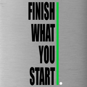 Finish what yout start! - Water Bottle