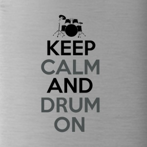 Keep Calm and Drum On - Drummer Passion - Trinkflasche