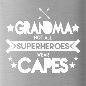 Grandma - Grandma not all superheroes wear capes - Water Bottle