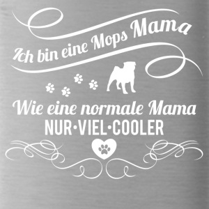 Mops Mama - Trinkflasche
