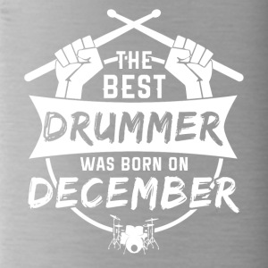 The best drummers were born in December - Water Bottle
