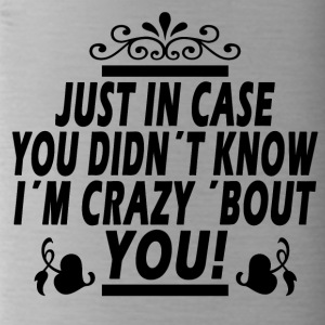 Crazy about you! - Water Bottle
