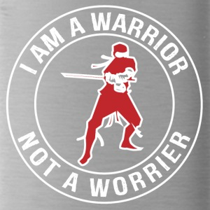 I'm a Warrior, Not a Worrier - Water Bottle