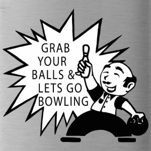 Bowling Grab Your Balls & Let's Go Bowling Retro - Water Bottle