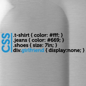 CSS Jokes - Many Clothes, But No Girlfriend! - Water Bottle