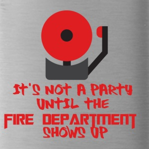 Fire Department: It's not a party until the fire - Water Bottle