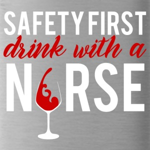 Krankenschwester: Safety First - drink with a nurs - Trinkflasche