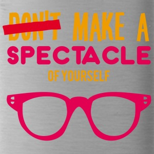 Optiker: Make a spectacle of yourself. - Trinkflasche