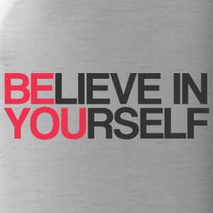 BELIEVE IN YOURSELF - Water Bottle