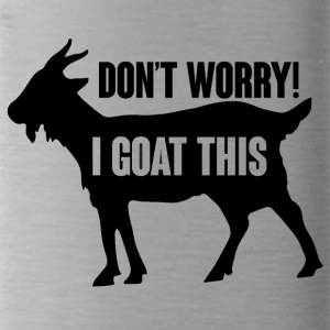 Farmer / Farmer / Farmer: Do not Worry! I Goat - Water Bottle